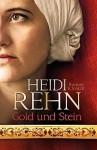 Gold und Stein - Heidi Rehn