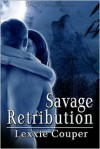 Savage Retribution - Lexxie Couper