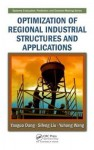 Optimization of Regional Industrial Structures and Applications - Yaoguo Dang, Sifeng Liu, Yuhong Wang