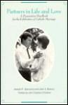 Partners in Life and Love: A Preparation Handbook for the Celebration of Catholic Marriage - Joseph R. Giandurco, John S. Bonnici