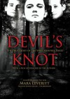 Devil's Knot: The True Story Of The West Memphis Three (Library Edition) - Mara Leveritt