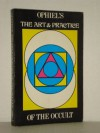 Art and Practice of the Occult - Ophiel