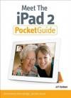 Meet the iPad 2 Pocket Guide - Jeff Carlson