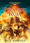 La Pirámide Roja (Las Crónicas de Kane, #1) - Rick Riordan, Manuel Viciano