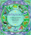 Astrology: A Guide to Eastern and Western Horoscopes - Sasha Fenton, Penny Lovelock, Sue Ninham