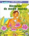 Historias de Medio Mundo - Jordi Sierra i Fabra