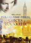 Circes Rückkehr (Der geheime Zirkel, #2) - Libba Bray