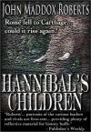 Hannibal's Children - John Maddox Roberts