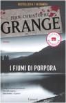I fiumi di porpora - Jean-Christophe Grangé, Idolina Landolfi