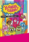 Yo Gabba Gabba: Comic Book Time - James Lucas Jones, J. Torres, Scott Schultz, Christian Jacobs