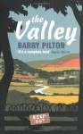 The Valley - Barry Pilton