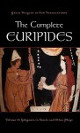 The Complete Euripides: Volume II: Iphigenia in Tauris and Other Plays - Euripides, Alan Shapiro