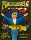 Magicians Do Amazing Things - Robert Kraske, Richard Bennett