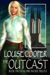 The Outcast [Time Master Trilogy Book 2] - Louise Cooper