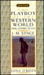 The Playboy of the Western World and Other Plays - J.M. Synge, Edna O'Brien