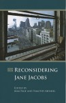 Reconsidering Jane Jacobs - Max Page, Timothy Mennel