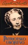 Patriotsko ubojstvo - Agatha Christie