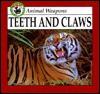 Teeth and Claws - Lynn M. Stone