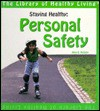 Staying Healthy: Personal Safety - Alice McGinty