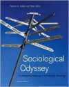 Sociological Odyssey: Contemporary Readings in Introductory Sociology - Patricia A. Adler, Peter Adler
