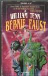 Bernie Faust - William Tenn