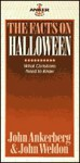 Facts on Halloween - John Ankerberg, John Weldon