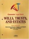 Casenote Legal Briefs: Wills, Trusts, and Estates, Keyed to Dukeminier, Johanson, Lindgren and Sitkoff - Casenote Legal Briefs, Aspen Law & Business Staff, Stanley M. Johanson