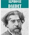 The Essential Alphonse Daudet Collection (7 books) - Alphonse Daudet