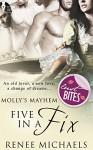 Five In A Fix (Molly's Mayhem Book 3) - Renee Michaels
