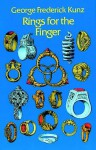 Rings for the Finger - George Frederick Kunz