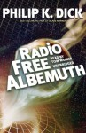 Radio Free Albemuth (Audio) - Tom Weiner, Philip K. Dick