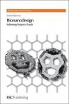 Bionanodesign: Following Nature's Touch - Maxim Ryadnov, Paul O'Brien, Harry Kroto