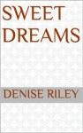Sweet Dreams - Denise Riley