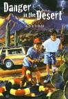 Danger In The Desert - Terri Fields, T.S. Fields