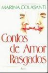 Contos de Amor Rasgado - Marina Colasanti