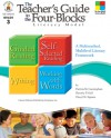 The Teacher's Guide to the Four-Blocks Literacy Model, Grade 3: A Multimethod, Multilevel Literacy Framework - Patricia Marr Cunningham, Dorothy P. Hall, Cheryl Mahaffey Sigmon