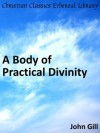 A Body of Practical Divinity - Enhanced Version - John Gill