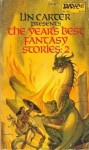 The Year's Best Fantasy Stories 2 - Arthur W. Saha, Tanith Lee, Caradoc A. Cador, Avram Davidson, Thomas Burnett Swann, Pat McIntosh, Fritz Leiber, Paul Spencer, L. Sprague de Camp, Gary Myers, Walter C. DeBill Jr., Clark Ashton Smith