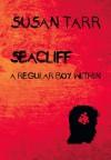 Seacliff, a Regular Boy Within - Susan Tarr