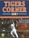 Tigers Corner: An Annual Guide to Detroit Tigers Baseball - Gary Gillette