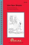 S.P.I.R.E. Decodable Readers, Set 4A: Live Your Dream (SPIRE) - Sheila Clark-Edmands, George Ulrich