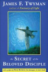 The Secret of the Beloved Disciple - James F. Twyman