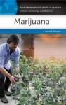 Marijuana: A Reference Handbook: A Reference Handbook - David E. Newton