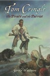 Tom Cringle: The Pirate and the Patriot - Gerald Hausman, Tad Hills