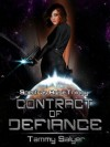 Contract of Defiance (Spectras Arise Trilogy, Book 1) - Tammy Salyer