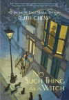 No Such Thing As a Witch - Ruth Chew