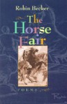 The Horse Fair - Robin Becker