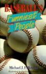 Baseball's Funniest People - Michael Pellowski, Sanford Hoffman