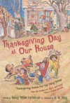 Thanksgiving Day at Our House: Thanksgiving Poems for the Very Young - Nancy White Carlstrom, R.W. Alley