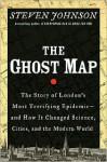 The Ghost Map - Steven Johnson, Alan Sklar